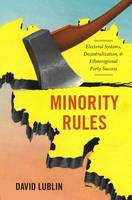 Minority Rules: Electoral Systems,...