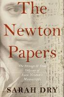 The Newton Papers: The Strange and...