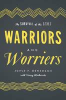 Warriors and Worriers: The Survival ...