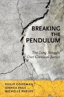 Breaking the Pendulum: The Long...