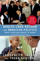 Health Care Reform and American...