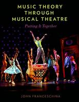 Music Theory Through Musical Theatre:...