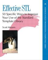 Effective STL: 50 Specific Ways to...