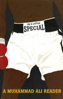 I'm A Little Special: A Muhammad Ali...