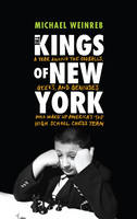 The Kings of New York: A Year Among...