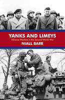 Yanks and Limeys: Alliance Warfare in...