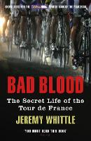Bad Blood: The Secret Life of the ...