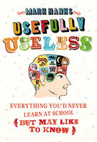 Usefully Useless: Everything You'd...