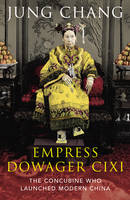 The Empress Dowager Cixi: The...