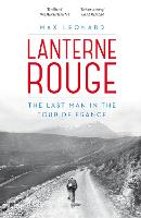 Lanterne Rouge: The Last Man in the...