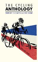 The Cycling Anthology: Volume Four:...