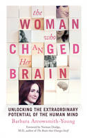 The Woman Who Changed Her Brain:...