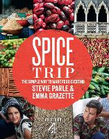 Spice Trip: The Simple Way to Make...