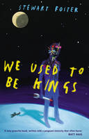 We Used to be Kings