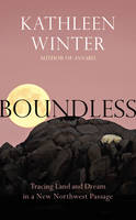 Boundless: Tracing Land and Dream in ...