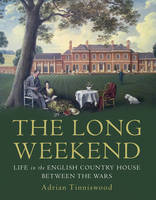 Long Weekend: Life in the English...