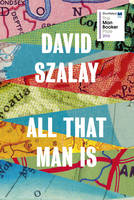 All That Man is: Shortlisted for the...