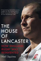 The House of Lancaster: How England...