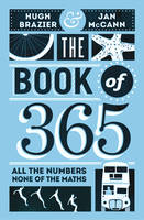 The Book of 365: All the Numbers, ...