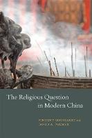 The Religious Question in Modern China