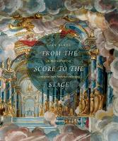 From the Score to the Stage: An...