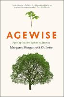 Agewise: Fighting the New Ageism in...