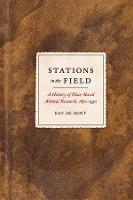Stations in the Field: A History of...