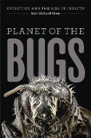 Planet of the Bugs: Evolution and the...