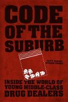 Code of the Suburb: Inside the World...
