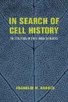 In Search of Cell History: The...