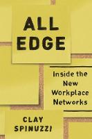 All Edge: Inside the New Workplace...