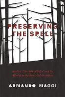 Preserving the Spell: Basile's the...