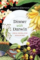 Dinner with Darwin: Food, Drink, and...