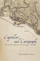 Capitalism and Cartography in the...
