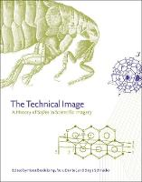 The Technical Image: A History of...