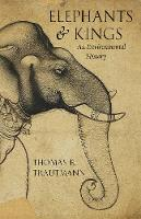Elephants and Kings: An Environmental...