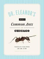 Dr. Eleanor's Book of Common Ants of...