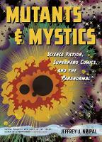 Mutants and Mystics: Science Fiction,...