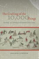 The Crafting of the 10, 000 Things:...