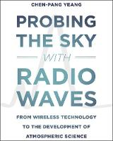 Probing the Sky with Radio Waves: ...