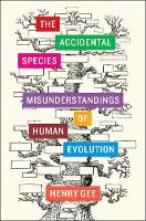 The Accidental Species:...