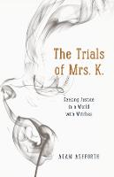The Trials of Mrs. K.: Seeking ...