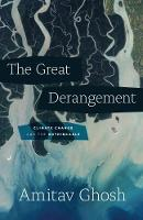 The Great Derangement: Climate Change...