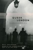 Queer London: Perils and Pleasures in...