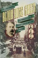 Blood Runs Green: The Murder That...