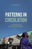 Patterns in Circulation: Cloth,...