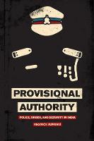 Provisional Authority: Police, Order,...
