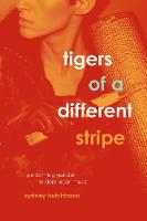Tigers of a Different Stripe:...