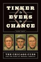 Tinker to Evers to Chance: The ...