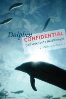 Dolphin Confidential: Confessions of ...